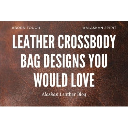 Leather Crossbody Bag Designs You Would Love